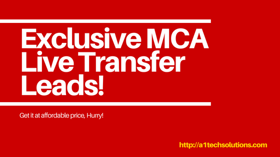 Exclusive MCA Live Transfer Leads!
