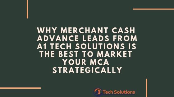 Why Merchant Cash Advance Leads Best